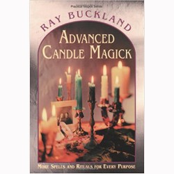 Advanced Candle Magick - by Raymond Buckland