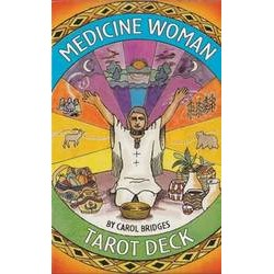 Medicine Woman Tarot  by Bridges & Carol